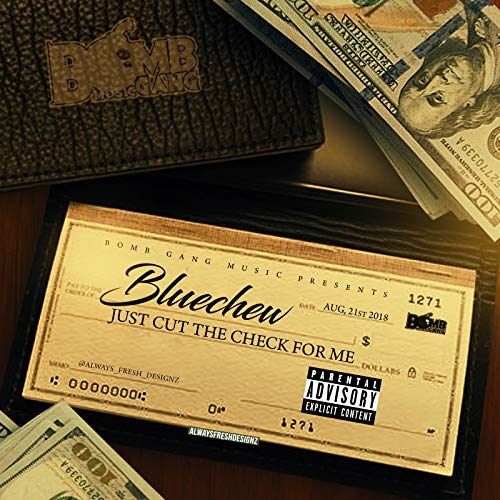 Just Cut the Check for Me [Explicit]