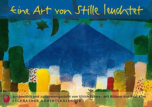 Eine Art von Stille leuchtet: Eschbacher Adventskalender