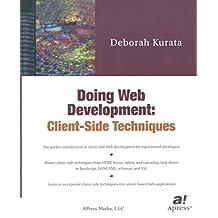 Doing Web Development: Client-Side Techniques (Expert's Voice)