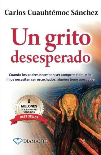 Un grito desesperado (Spanish Edition)