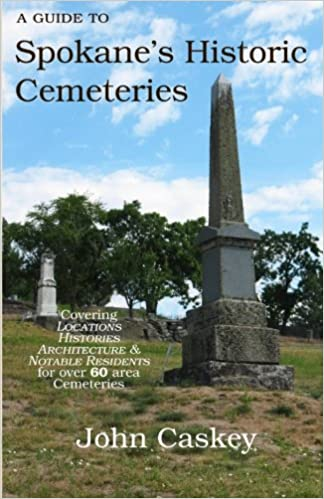 A Guide to Spokane's Historic Cemeteries