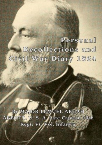 Download Personal Recollections and Civil War Diary 1864 PDF