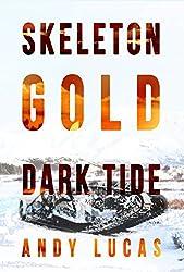 SKELETON GOLD: Dark Tide (James Pace Book 4)