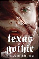 Texas Gothic Kindle Edition