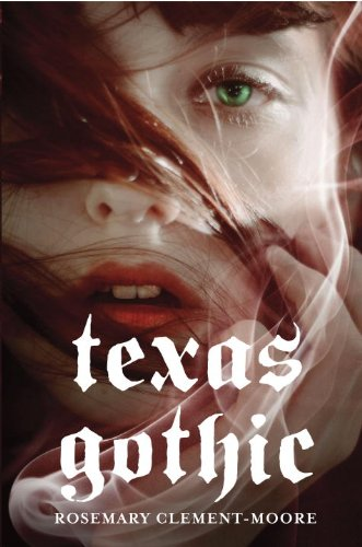 Texas Gothic by [Clement-Moore, Rosemary]