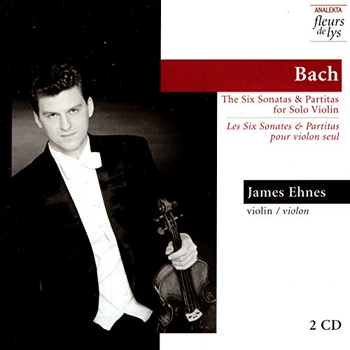 Bach: The Six Sonatas & Partitas for Solo Violin