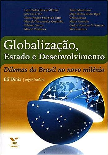 Globalização, Estado e Desenvolvimento (Em Portuguese do ...