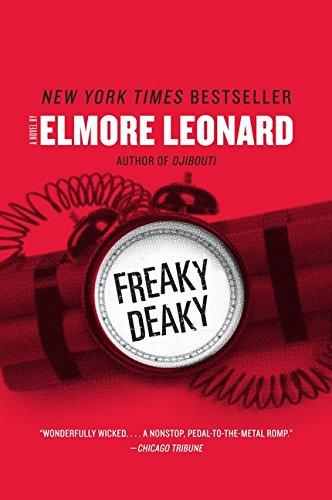 Freaky Deaky by Elmore Leonard