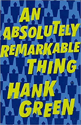 An Absolutely Remarkable Thing: Amazon.es: Hank Green: Libros en idiomas extranjeros