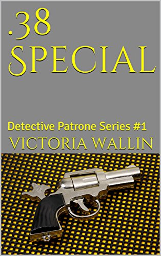 .38 Special: Detective Patrone Series