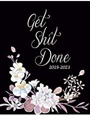 """Get Shit Done 2019-2023: Floral Five Year Monthly Planner, 60 Months Planner For The Next Five Year 8"""" x 10"""" Monthly Calendar Agenda Planner and Monthly Schedule Organizer With Holidays and inspirational Quotes"""