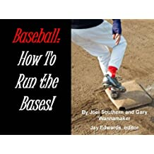 Baseball: How to Run the Bases