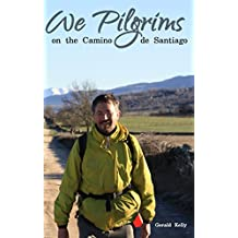We Pilgrims on the Camino de Santiago