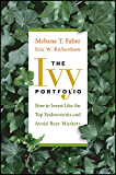 The Ivy Portfolio: How to Invest Like the Top Endowments and Avoid Bear Markets (English Edition)
