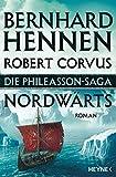 Die Phileasson-Saga - Nordwärts: Roman