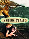 A Mermaid's Tale, Amanda Adams, 1553653777