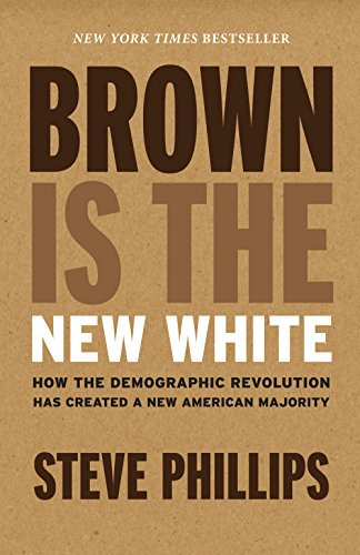 Brown Is the New Chalky: How the Demographic Revolution Has Created a New American Majority