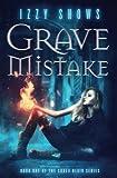 Grave Mistake (Codex Blair) (Volume 1)