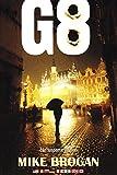 img - for G 8: Een Suspense Thriller (Dutch Edition) book / textbook / text book