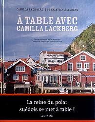 À table avec Camilla Läckberg par Camilla Läckberg