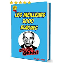 3000 Blagues: les meilleurs blagues (French Edition)