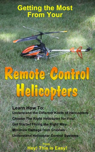 Remote Control Helicopters (Hey! This is Easy! Book 10) (English Edition)