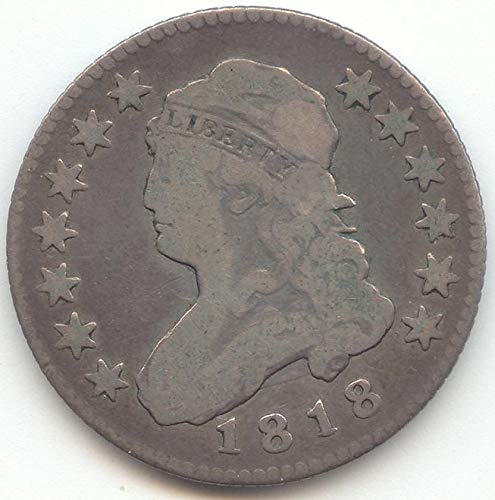 1818 Capped Bust Quarter Choice Very Good