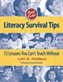 Best Ever Literacy Survival Tips, Lori D. Oczkus, 0872078132