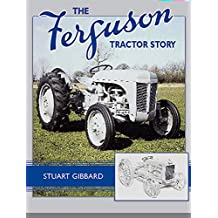 The Ferguson Tractor Story