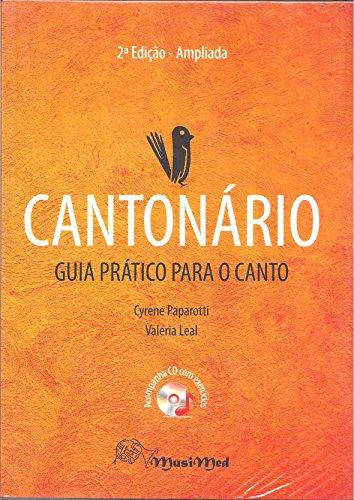 Cantonário. Guia Prático Para o Canto