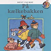 På kælkebakken (Årstidsbøger) | Bent Faurby