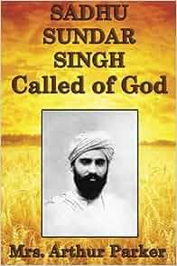 Books written by sadhu sundar singh