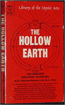 Book HOLLOW EARTH: THE GREATEST GEOGRAPHICAL DISCOVERY IN HISTORY (LIBRARY OF THE MYS