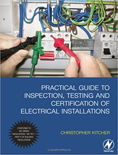 Practical Guide to Inspection, Testing and Certification of