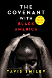 The Covenant with Black America - Ten Years Later