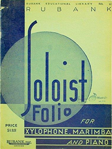 Soloist Marimba - 1937 - Rubank Inc - Soloist Folio for Xylophone, Marimba & Piano - No. 61 - 11 Songs - OOP - Very Good - Rare - Collectible