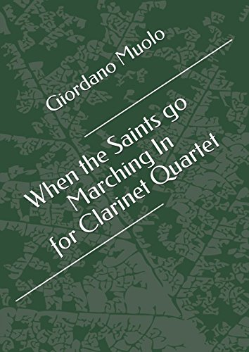 When the Saints go Marching In for Clarinet Quartet - Saints Go Marching Clarinet