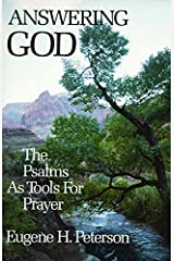Answering God: The Psalms as Tools for Prayer Paperback