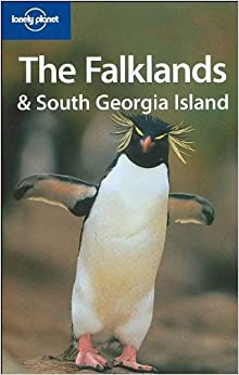 Lonely Planet The Falklands & South Georgia Island (Regional Guide) by Tony Wheeler (2004-11-01)