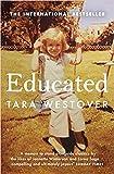 By Tara Westover Educated The international bestselling memoir Paperback - 1 November 2018