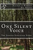 One Silent Voice: The Jeannie Singleton Story