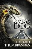 The Omega Dog (Pavlov's Dogs Book 2)