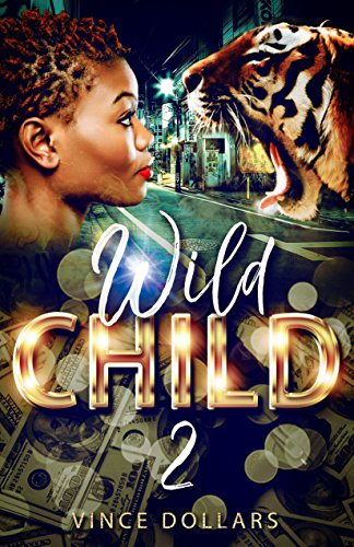 WILD CHILD 2: BABY MAMAS AND BAD (Vince Sheer)