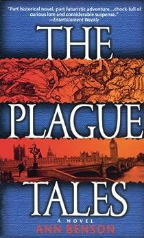 The Plague Tales by [Benson, Ann]