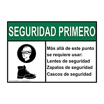 ComplianceSigns Plastic ANSI SAFETY FIRST Safety Glasses Safety Shoes Spanish Sign, 10 X 7 in