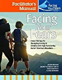 Facing Your Fears Facilitator's Set
