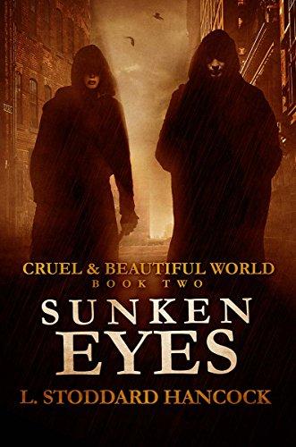(Sunken Eyes (Cruel and Beautiful World Book 2))
