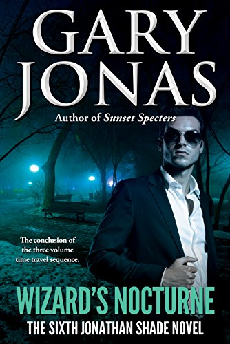 Book: Wizard's Nocturne - The Sixth Jonathan Shade Novel by Gary Jonas