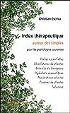 Index thérapeutique...pour les pathologies courantes