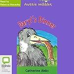 Daryl's Dinner:Aussie Nibbles | Catherine Jinks